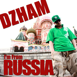 Dzham – I'm From Russia