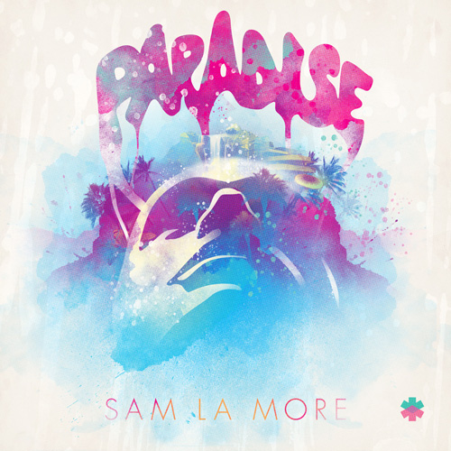 Sam La More - Paradise (Radio Edit)