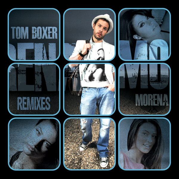 Tom Boxer – Morena Remixes