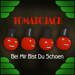 Tomato Jack - Bei Mir Bist Du Shoen (Radio Edit)