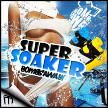 bombsaway_supersoaker