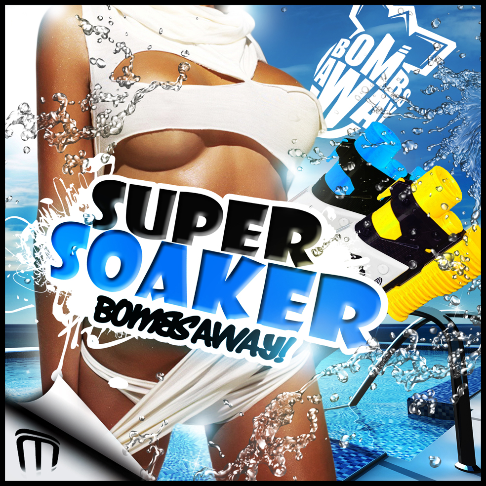 Bombs Away – Super Soaker (Mobin Master & Tate Strauss Remix)