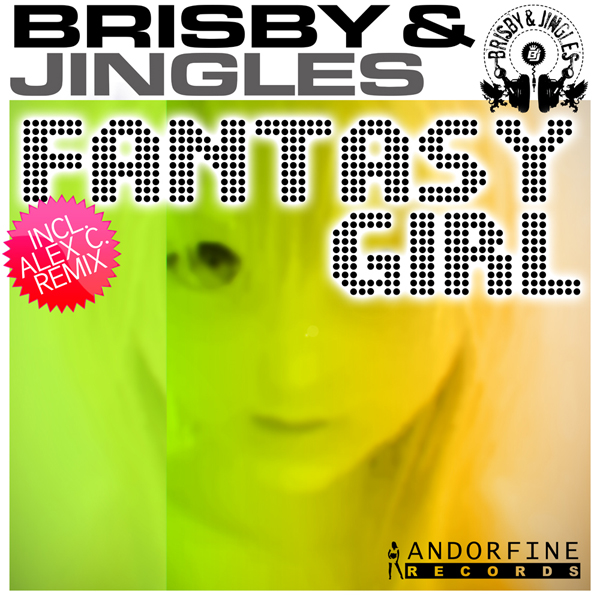 Brisby & Jingles – Fantasy Girl (Hands Up Radio Edit)