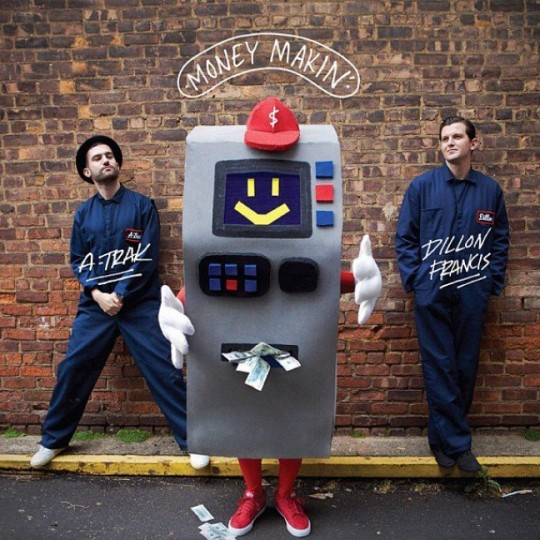 A-Trak & Dillon Francis – Money Makin' (Preview)