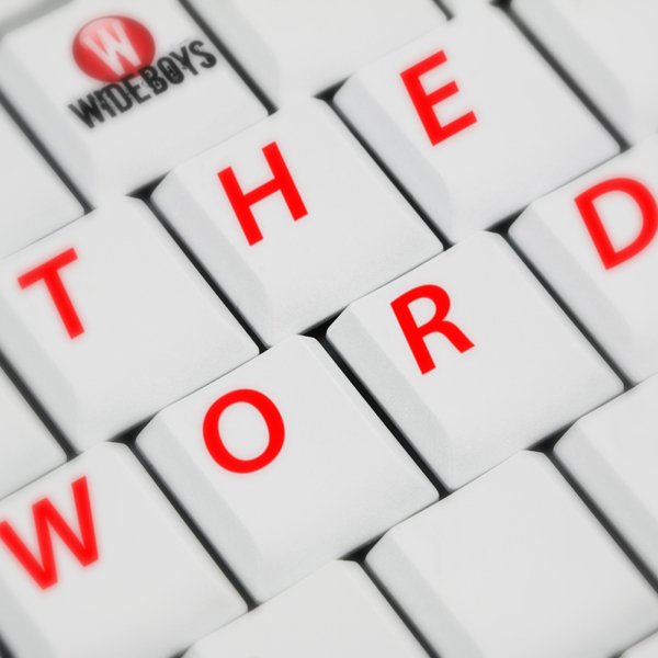 Wideboys – The Word (Deckscar Remix)