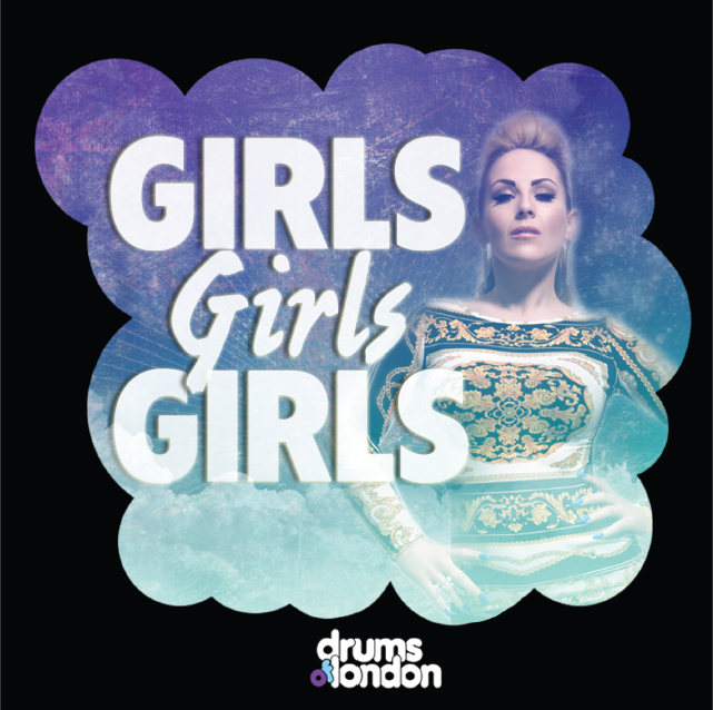 Drums of London feat. Louise Bagan - Girls Girls Girls (Wawa Radio Edit)
