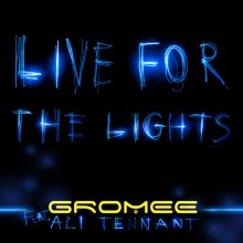 artwork - LIVE FOR THE LIGHTS