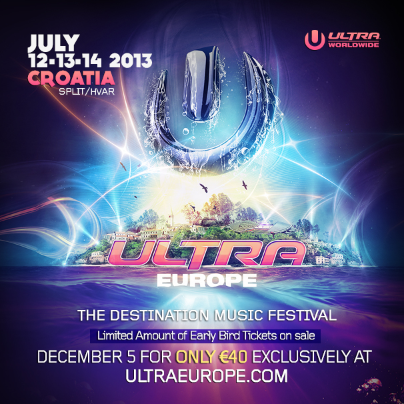 Headliners Announced For 2013 Ultra Music Festival Europe