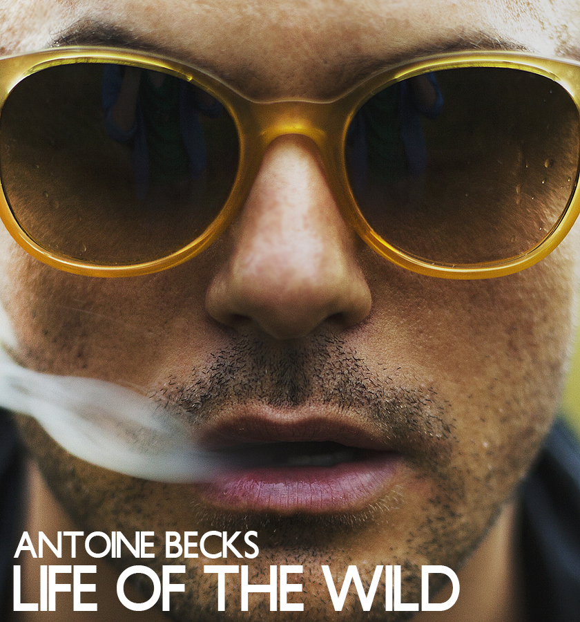 "Radikal Records Set To Release Antoine Becks' ""Life Of The Wild"" In The US"