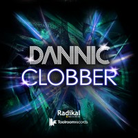 Dannic - Clobber Single