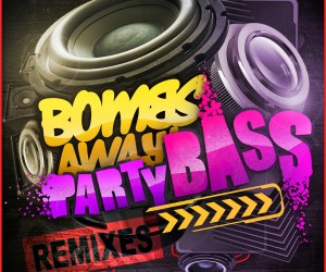 Bombs Away feat. The Twins – Party Bass (Uberjakd Remix)
