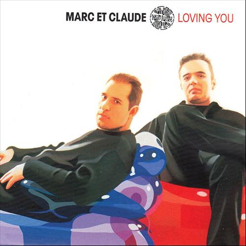 THROWBACK THURSDAY: Marc Et Claude – Loving You