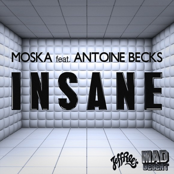 "Antoine Becks Featured On Moska's ""Insane"""