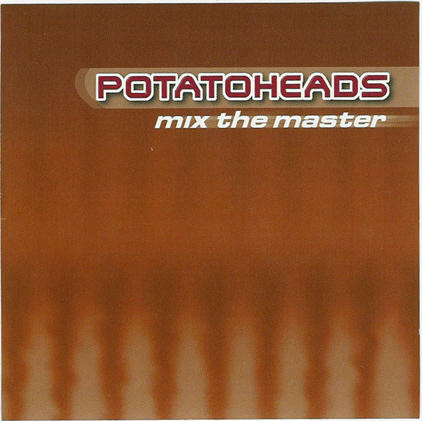 potatoheads - mix the master