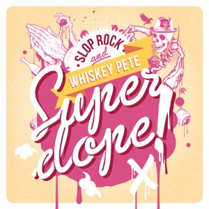 slop rock - super dope