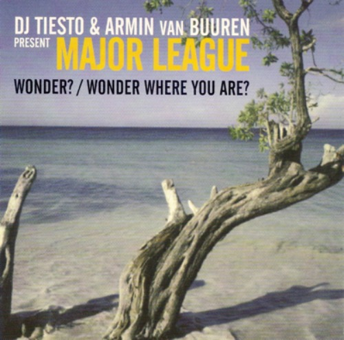 Tiesto Armin Van Buuren Major League Wonder