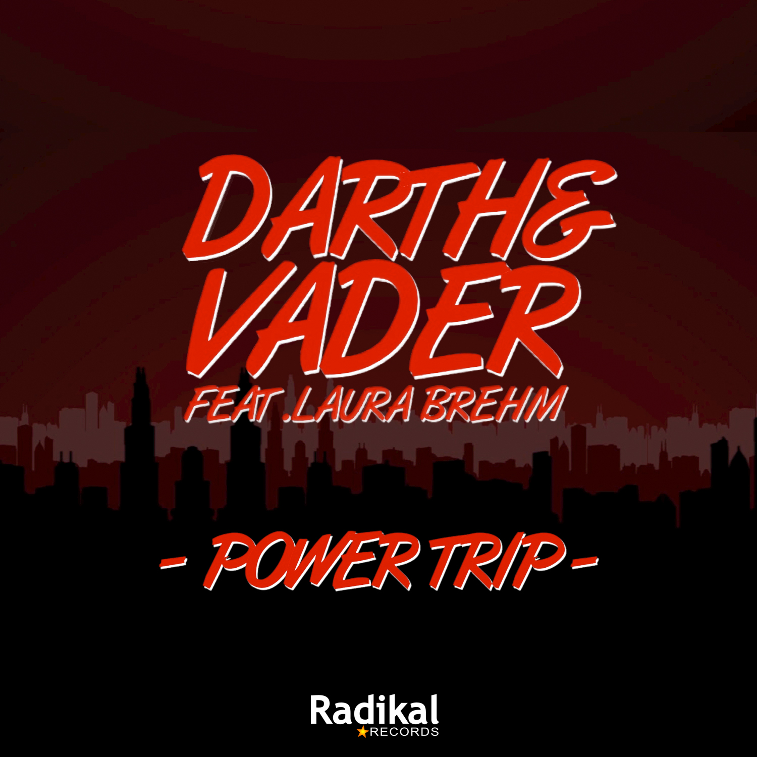 Darth & Vader feat. Laura Brehm - Power Trip (Radio Edit)