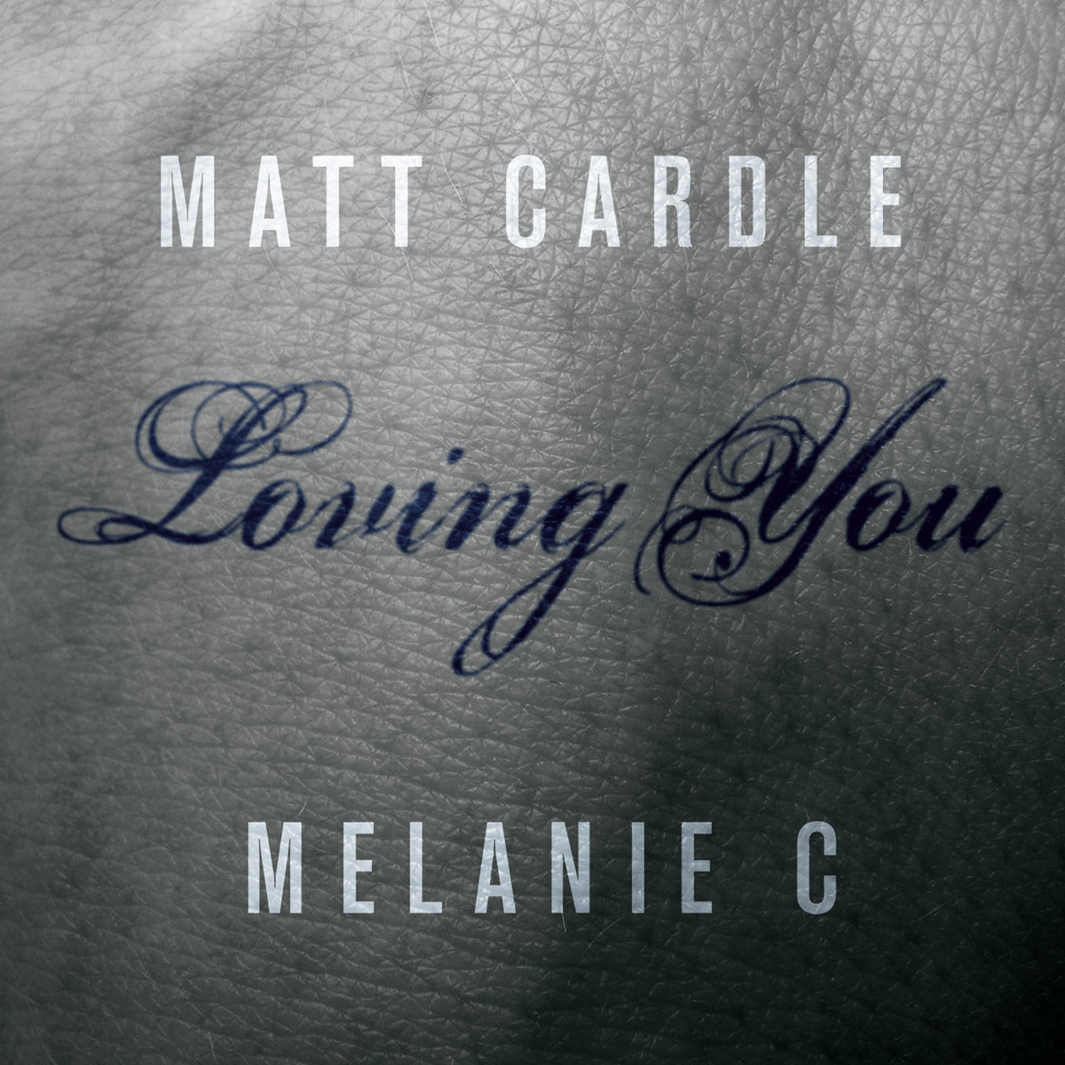 Matt Cardle & Melanie C – Loving You