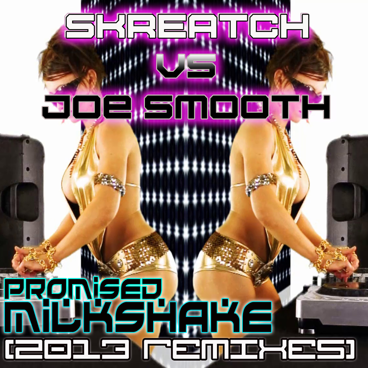 Skreatch VS. Joe Smooth - Promised Milkshake 2013 Remixes (Voskhod 1 Mix)