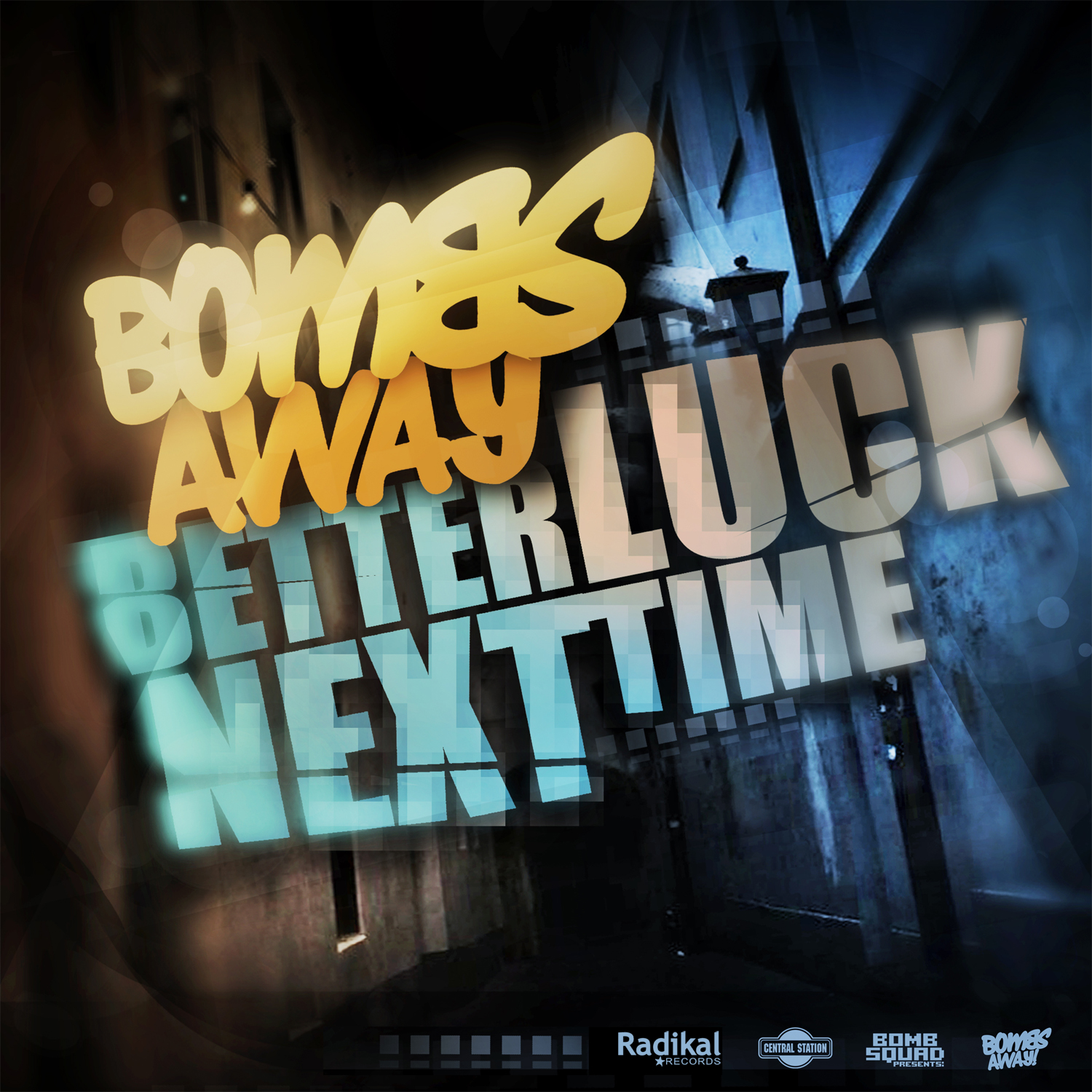 Bombs Away - Better Luck Next Time
