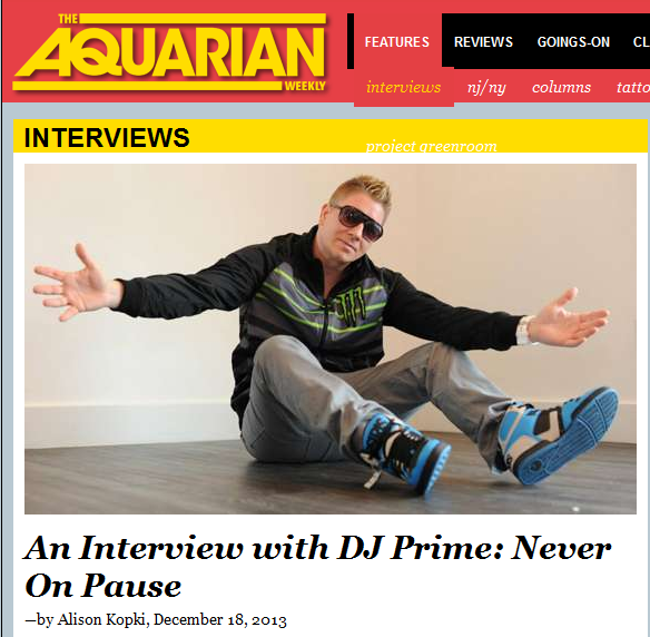 DJ Prime Gets Interviewed By The Aquarian Weekly