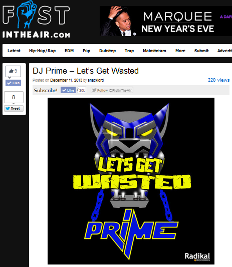 "FistInTheAir.com Features DJ Prime's Latest Release ""Let's Get Wasted"""