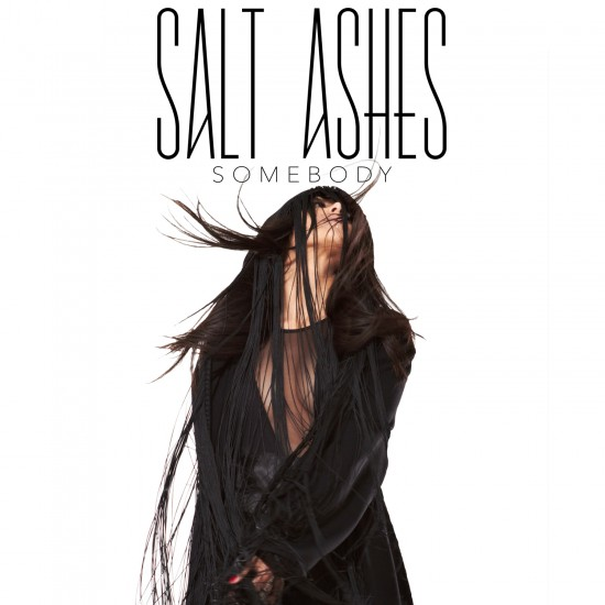 Salt Ashes Somebody