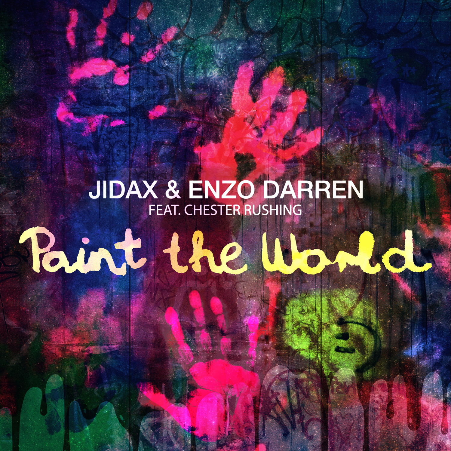 Jidax & Enzo Darren feat. Chester Rushing - Paint The World
