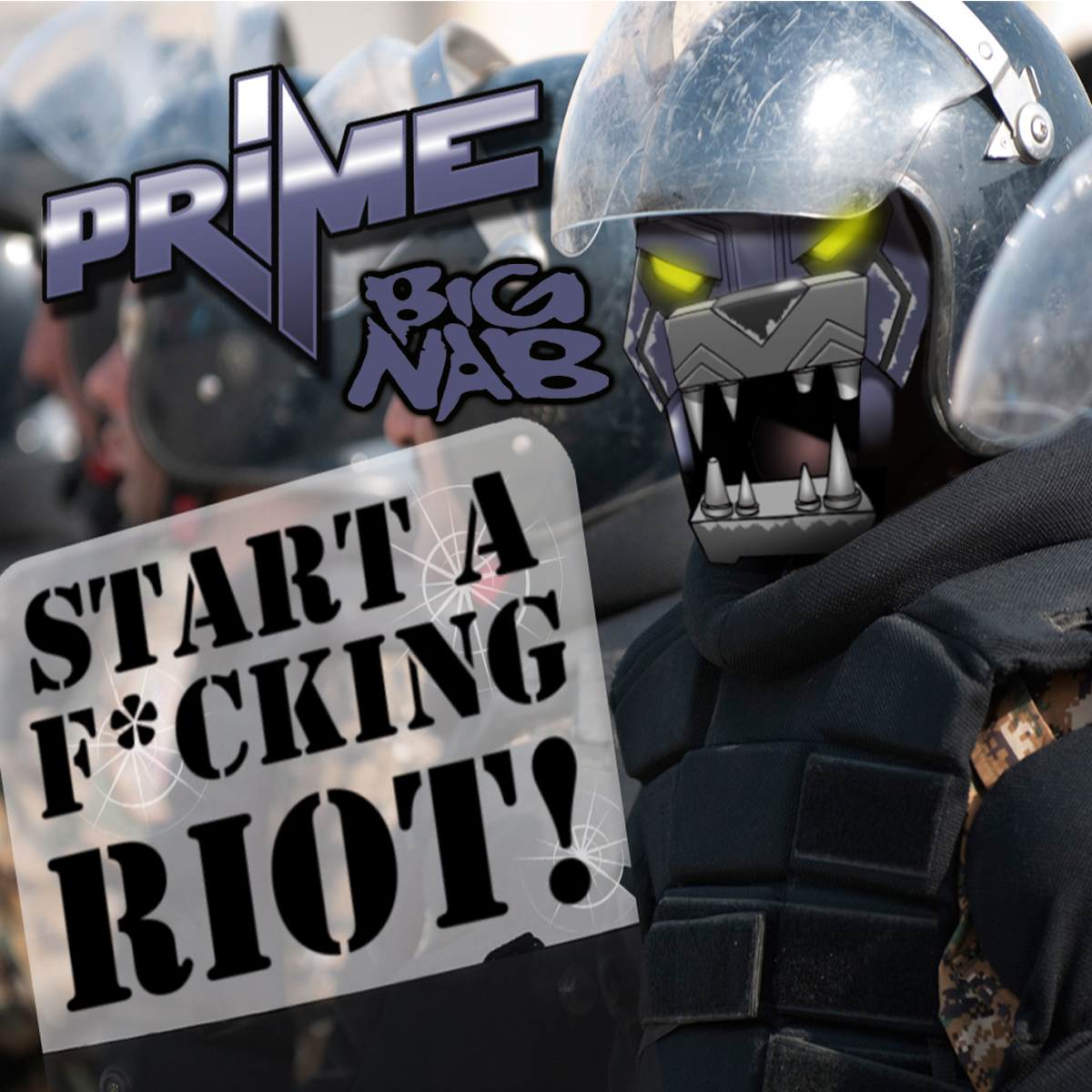 DJ Prime feat. Big Nab – Start A Fucking Riot