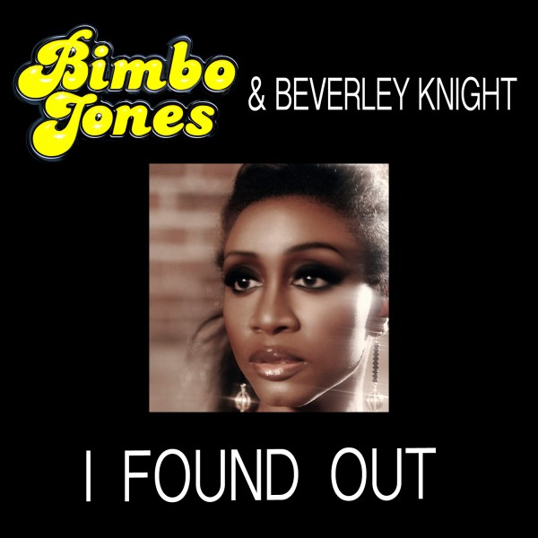 Bimbo Jones & Beverley Knight - I Found Out (Cover Art)