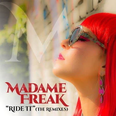 Madame Freak - Ride It