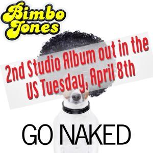 Bimbo Jones Go Naked