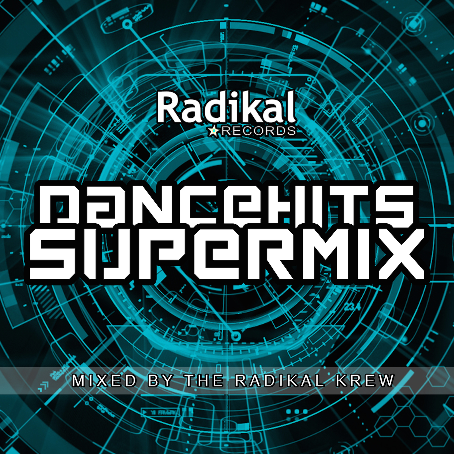 DanceHits Supermix Mixed By The Radikal Krew