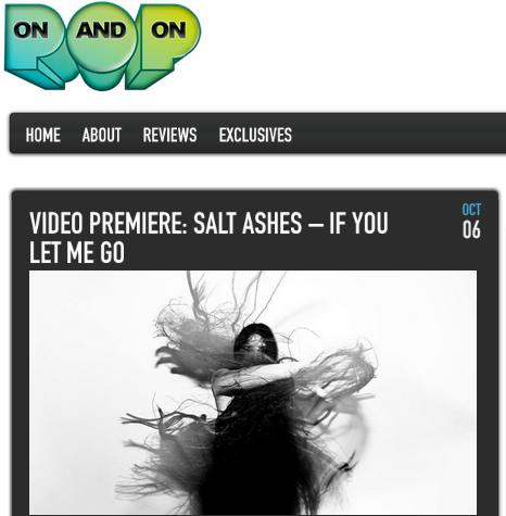 Salt Ashes- If You Let Me Go- Oct 6th premiere