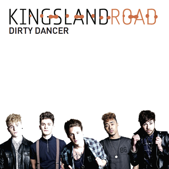 Kingsland Road – Dirty Dancer (Feet Won't Touch Radio Edit)