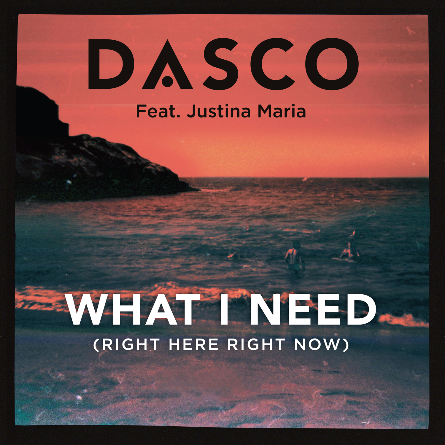 DASCO's New EDM Single 'What I Need (Right Here, Right Now)' feat. Justina Maria Available Now