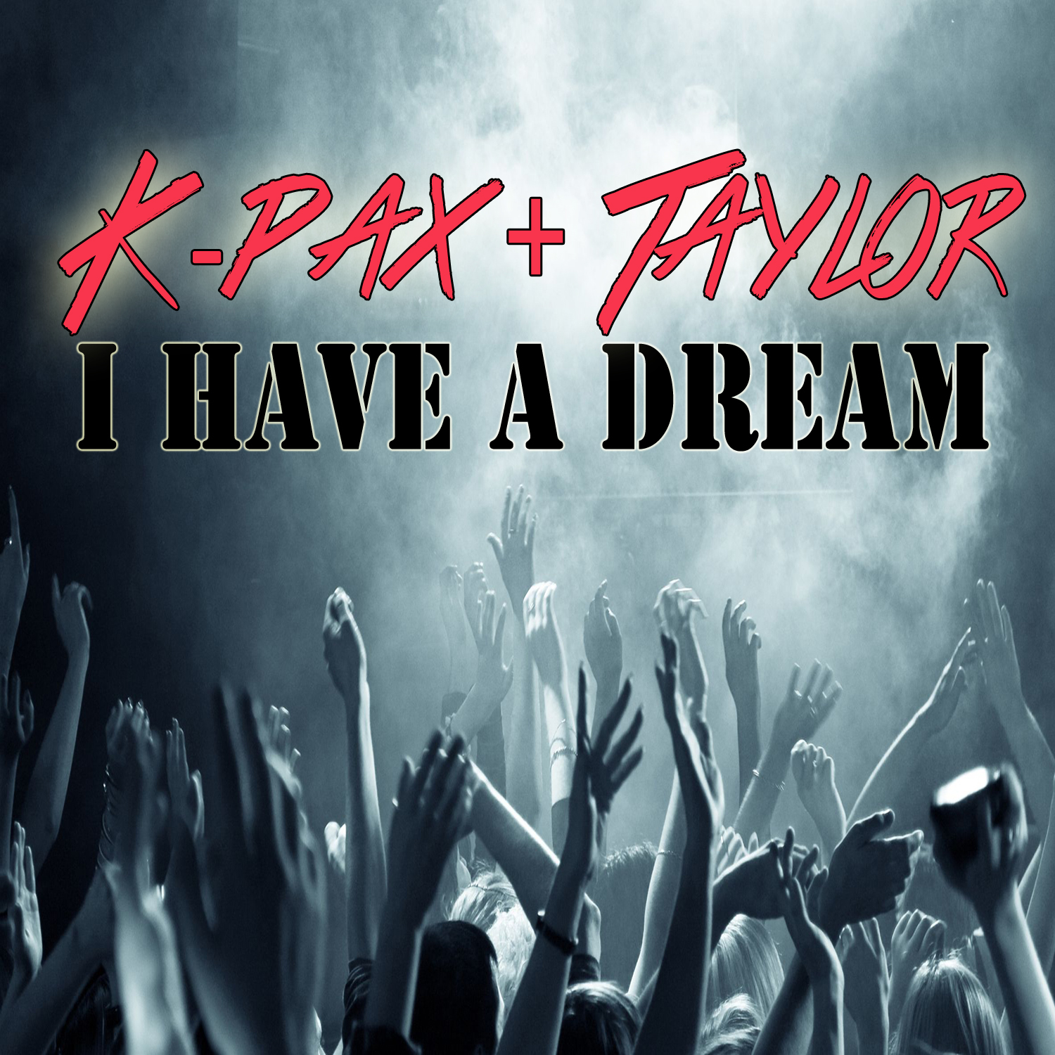 K-Pax & Taylor – I Have A Dream