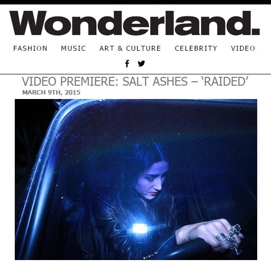 Wonderland Magazine Premieres Music Video for Salt Ashes 'Raided'