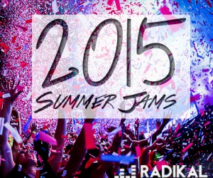 2015 Summer Jams Playlist
