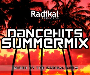 Soak Up the Last Days of Summer With Radikal Record's 'DanceHits Summer Mix'