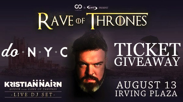 DO NYC Kristian Nairn Rave of Thrones Ticket Giveaway