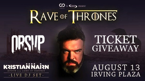 ORSVP Rave of Thrones Ticket Giveaway