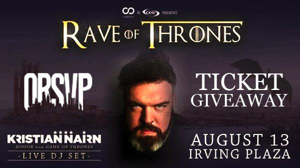 ORSVP Rave of Thrones Ticket Giveaway