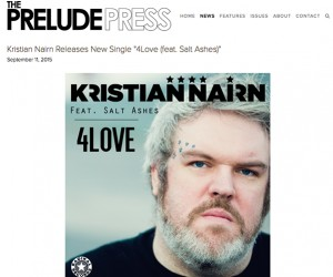 "Kristian Nairn's New Single ""4Love (feat. Salt Ashes) Featured on The Prelude Press"