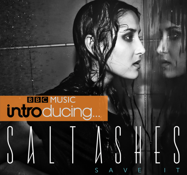 "BBC Introducing... Salt Ashes ""Save It"""