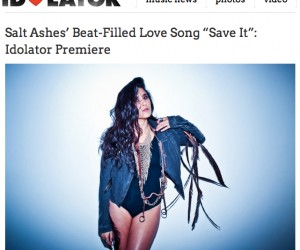 Idolator Premieres Salt Ashes' New Single 'Save It'