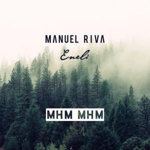 Manuel Riva & Eneli - Mhm Mhm