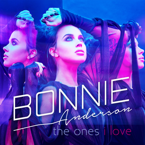 "Bonnie Anderson - ""The Ones I Love"" Cover Art"