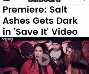 Billboard Premieres Salt Ashes' 'Save It' Music Video
