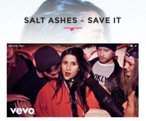 "Born Music Online Features Salt Ashes' ""Save It"" Music Video"